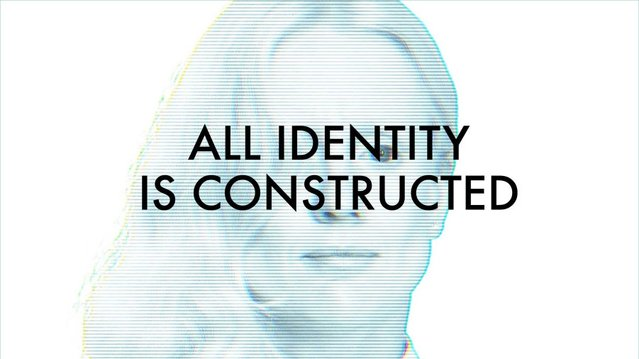 all identity is constructed2
